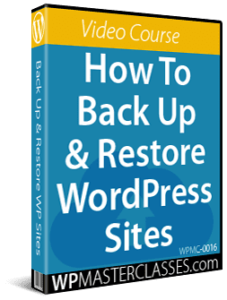 How To Backup & Restore WordPress Sites - WPMasterclasses.com