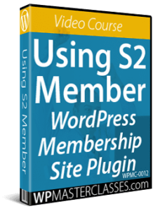 Using S2 Member - WPMasterclasses.com