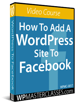 How To Add A WordPress Site To Facebook