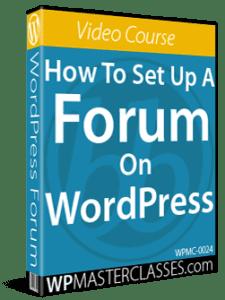 How To Set Up A Forum On WordPress - WPMasterclasses.com
