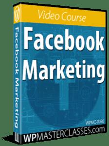 Facebook Marketing - WPMasterclasses.com