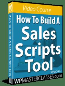 How To Build A Sales Scripts Tool - WPMasterclasses.com