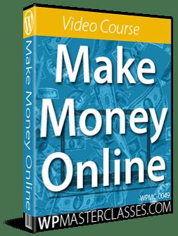 Make Money Online - WPMasterclasses.com