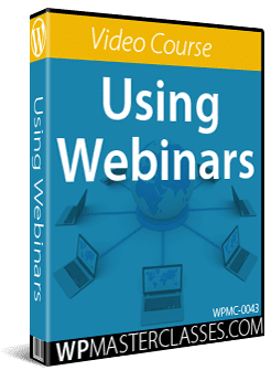 Using Webinars - WPMasterclasses.com