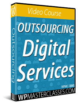 Outsourcing Digital Services - WPMasterclasses.com