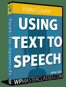 Text-To-Speech Beginners Course - WPMasterclasses.com